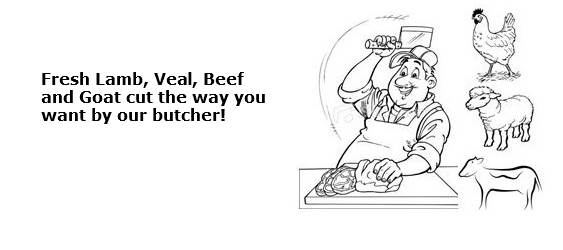 E. Ask our butcher for your favorite meat cuts of choice!